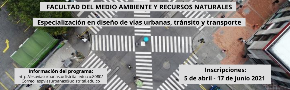 Inscripciones Especialización En Diseño De Vías Urbanas, Tránsito Y Transporte